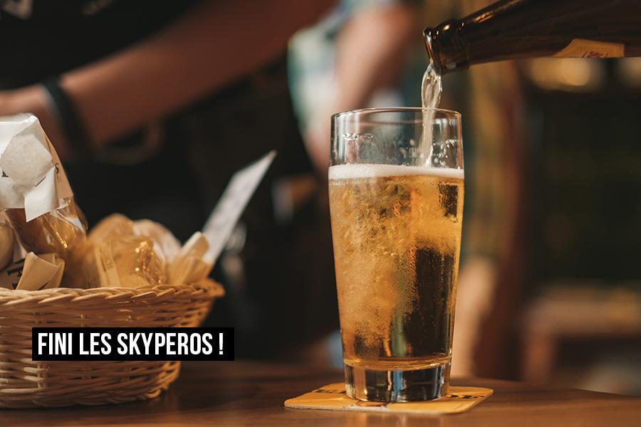 On arrête l'apéro et les skyperos