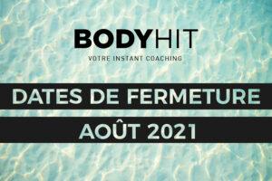datesdefermetureaout2021